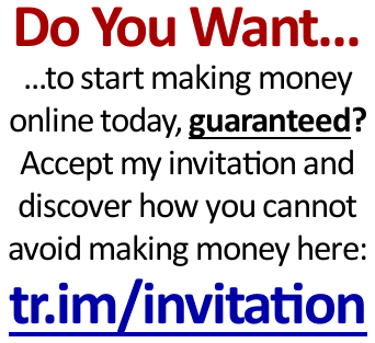 Start Making Money Online TODAY!