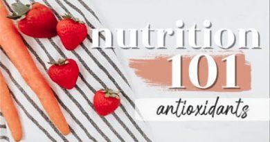 ANTIOXIDANTS: THE BASICS | Nutrition 101 Ep. 4