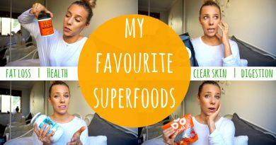My Favourite Superfoods | Fat Loss + Clear Skin