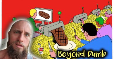 Beyond Dumb | Fake Steaks + what's behind the Plant-Based agenda