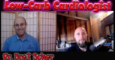 Low-Carb Cardiologist: KETO, Cholesterol and Heart disease, Plant-Based diets | Dr. Bret Scher