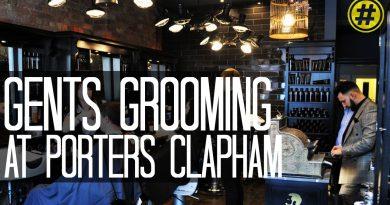 MEN'S GROOMING BARBER SALON |  PORTERS CLAPHAM | LONDON TRENDING