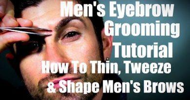 Men's Eyebrow Grooming | How to Thin, Tweeze, and Shape Eyebrows
