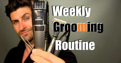 My Weekly Grooming Routine | Alpha M. Grooming Schedule