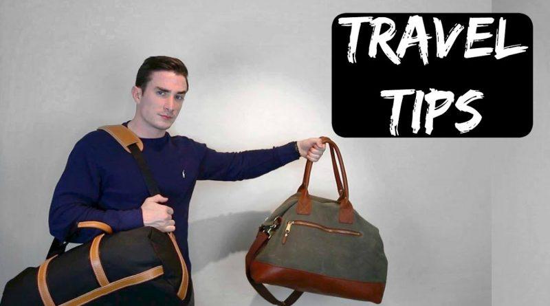 Three Simple Travel Tips - Mens Lifestyle