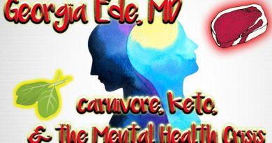w/ Georgia Ede, MD | keto, carnivore, & animal foods -vs- the mental health crisis