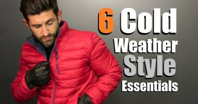 6 Men's Cold Weather Style Essentials | 2017 Fall & Winter  Wardrobe Must Haves