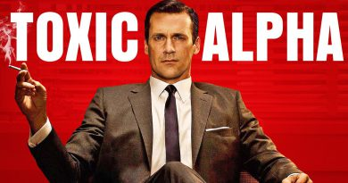 """7 Toxic """"Alpha Male"""" Habits That YOU Need To STOP ASAP"""