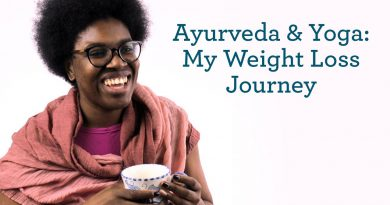 Ayurveda and Yoga | My Weight Loss Journey