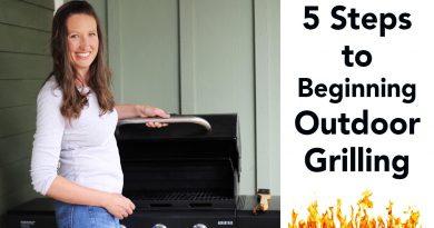 Beginner Outdoor Propane Grilling