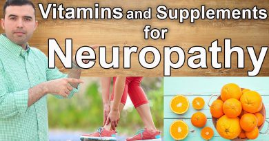 How to Cure Neuropathy - Best Vitamins and Supplements You Should Know About
