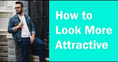 Men's Lifestyle | BEST WAYS for Guys to Look More Attractive in Their 20's