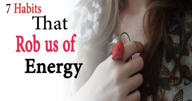7 habits that rob us of energy | Natural Health