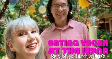 Eating Vegan at Wynn Las Vegas: Breakfast, Lunch & Dinner