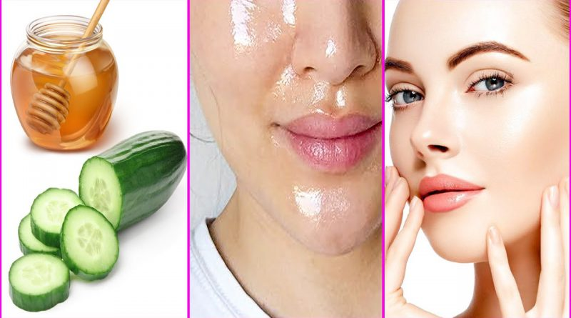 Get Beautiful Glowing Skin Naturally With Honey And Cucumber