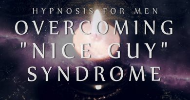 """Hypnosis for Men: Overcoming """"Nice Guy"""" Syndrome (Confidence / Anxiety / Relationships)"""
