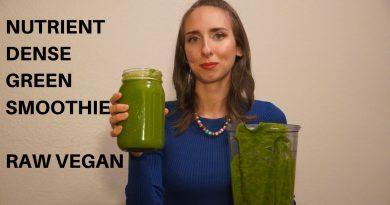 Nutrient Dense Green Smoothie   RAW VEGAN