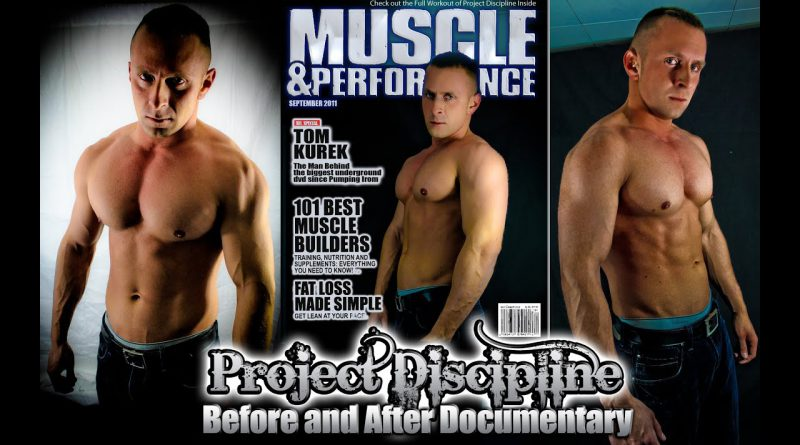 Project Discipline : BEFORE and AFTER - 8 Weeks - Bodybuilding Documentary