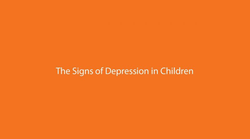 The Signs of Depression in Children
