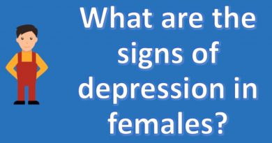 What are the signs of depression in females ?  Number One FAQ Health Channel