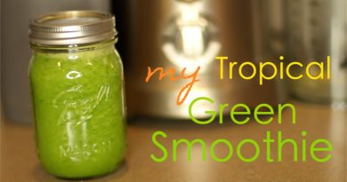 How To: Tropical Green Smoothie