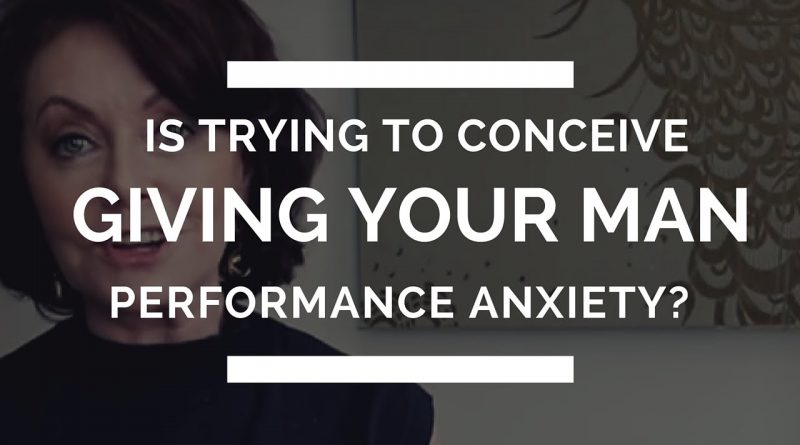 Is Trying To Conceive Giving Your Man Performance Anxiety?