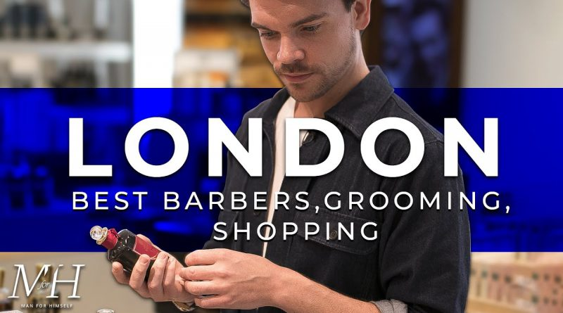 London's Best Barbers, Grooming & Shopping Experiences