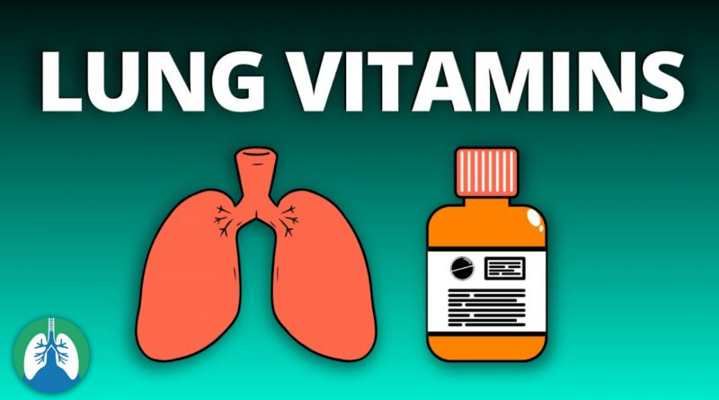 Lung Vitamins | Do they help with breathing? COPD? Pulmonary Disease?