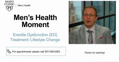 Mayo Men's Health Moment: Erectile Dysfunction (ED) Treatment: Lifestyle Change