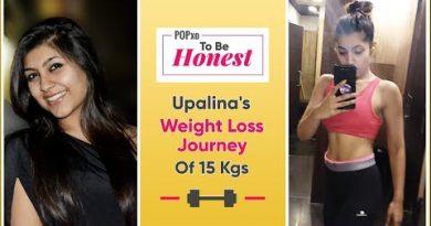 POPxo To Be Honest: Upalina's Weight Loss Journey Of 15 Kgs - POPxo