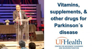 Vitamins, supplements, & other drugs for Parkinson's disease - 2017 Parkinson Symposium