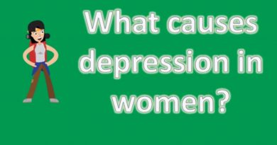 What causes depression in women ? |Number One FAQ Health Channel