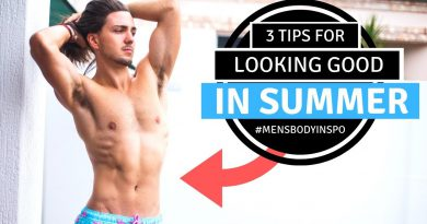 ✅ 3 Tips to Look Great This Summer - Men's Lifestyle Inspiration 2019
