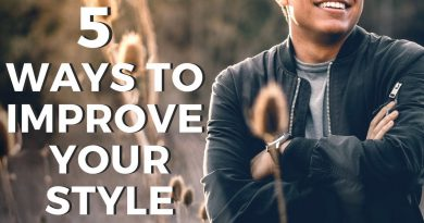 5 Ways To Easily Improve & Upgrade Your Style - Men's Fashion Tips