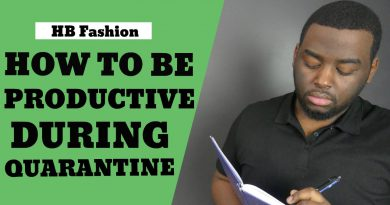 6 EASY Ways To Be More Productive During Quarantine | MEN'S LIFESTYLE TIPS | HB FASHION
