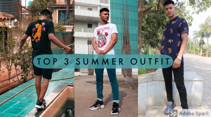 BEST 3 SUMMER OUTFITS FOR MEN II MEN'S LIFESTYLE II