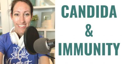 Candida Overgrowth & A Weakened Immune System | Natural Remedies to Fight Candida