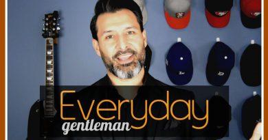 Everyday Gentleman   Men's Lifestyle Channel