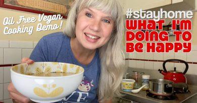 How I Stay Happy in Quarantine + Easy Miso Soup Demo (Oil Free Vegan Recipe)