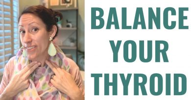 How To Balance Your Thyroid Naturally | 5 Natural Thyroid Health Tips