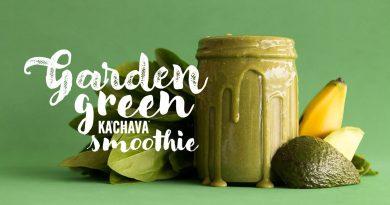 Ka'Chava Kitchen: Garden Green Superfood Smoothie
