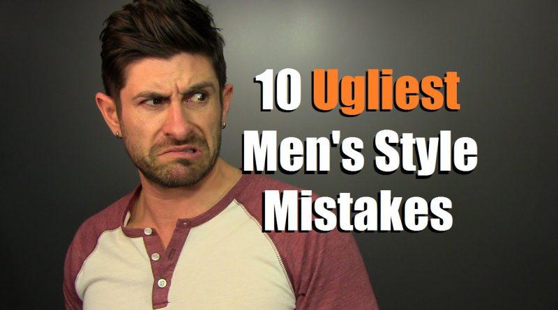 10 UGLIEST Men's Style Mistakes Guys Make   Fugly Fashion Faux Pas