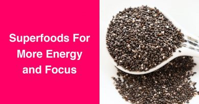 11 Superfoods to Add to Your Smoothies For More Energy and Focus