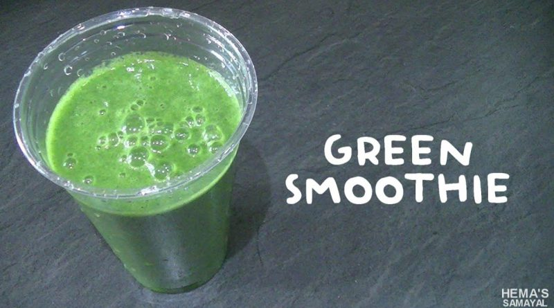 Healthy Green Smoothie recipe in tamil/Healthy green juice