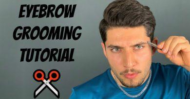 Men's Eyebrow Grooming Tutorial 2020