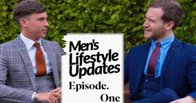 Men's Lifestyle Updates: Episode One