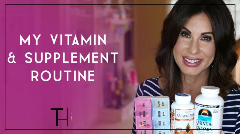 My Daily Vitamin & Supplement Routine   For Health & Beauty