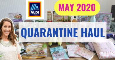 My Quarantine Aldi Haul May 2020 | Healthy Quarantine Grocery Haul