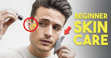 5 Easy Skin Care Tips for Beginners, (OR Lazy People) | Mens Grooming 2019
