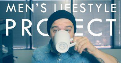 MEN'S LIFESTYLE PROJECT | Joe's Daily